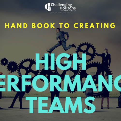 The Handbook to Creating High Performance Teams